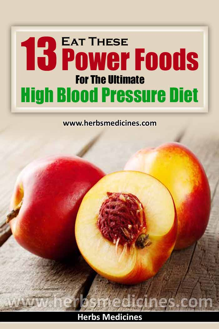 Eat These 13 Power Foods For The Ultimate High Blood Pressure Diet